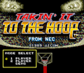 TakinItToTheHoop TG16 title.png